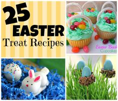 Six Sisters' Stuff: #25 Easter Treat Recipes (And you know these are good, all their recipes are Delicious !_