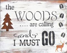 The Woods Are Calling Rustic Pine Painting, Distressed Mountain Home Decor Wall Quote Wood Plaque, Rusty Pine Tree Buck Deer Bear Woods Sign