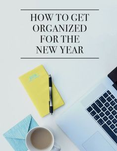 Start the new year right! Simple ways to get organized and in order.