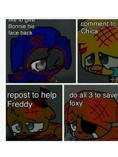 I did all exapted freddy Cus I don't know how to do dat ;(
