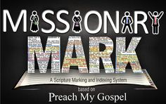 "Anyone preparing for a mission or just wanting to improve your scripture study, this is a must have! ""Missionary Mark"" is a scripture marking and indexing system that goes right along with Preach My Gospel. It's so amazing!"