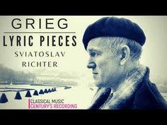 Grieg - Lyric Pieces / Debussy - Préludes + Presentation (Century's record. : Sviatoslav Richter) - YouTube Presentation, News Channels, Classical Music, Music Artists, Lyrics, Youtube, Movie Posters, Film Poster, Popcorn Posters