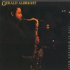 Live At Birdland West by Gerald Albright | 1991 Atlantic
