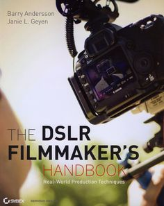 Really a great soup-to-nuts book on filmmaking techniques with DSLRs - read the review!