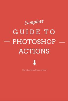 Learn all the tips to photoshop actions such as how to install, edit, fit your style, and important things like layer masks.