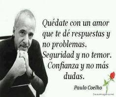 frases paulo coelho | Primero unas Imagenes de Frases de Paulo Coelho: