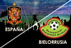 ABIERTAS LAS APUESTAS  ELIMINATORIAS BRASIL 2014 JUEVES 10 DE OCTUBRE España Vs Bielorrusia  www.hispanofutbol.com