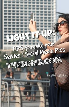 Tips and tricks to take the best images & social media pictures ever!  It's all about LIGHTING.  Light it up!  Learn how to take the perfect selfie.  #socialmedia #lighting