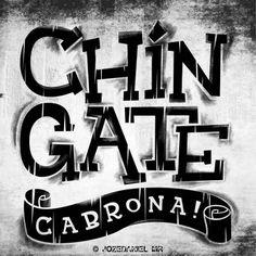 Chingate Cabrona / a original font