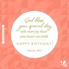 god bless your special day psalm 287 birthday scripture birthday prayer