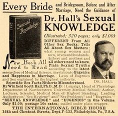Dr Halls Sexual Knowledge, 1914. mailed in a plain wrapper from the international Bible house in Philly PA.. $1.10.  priceless.