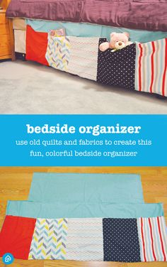 Looking to inexpensively update your bedroom storage? Give this bedside organizer a try! Sew a few of your old quilts or fabrics together to create this fun, colorful bedside storage – perfect for holding books, reading glasses or slippers!