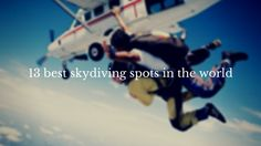 13 best skydiving spots in the world