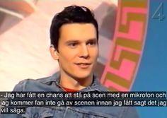 - Sen kväll med Luuk (2002), Håkan Hellström
