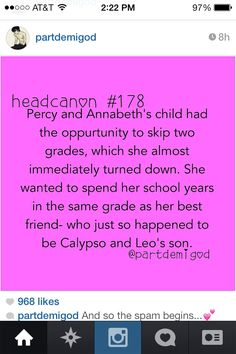 D'awwwww. (Wait, what if Calypso and Leo's son and Percy and Annabeth's daughter become a couple?)