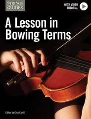 """Bow-ology: A Lesson in Bowing Terms. Détaché,"""" """"sautillé,"""" """"pizzicato,"""" """"sul ponticello,"""" """"col legno."""" Chances are you've come across many of these essential violin-, viola-, cello-, and bass- bowing terms. But what do they really mean? Bow-ology: A Lesson in Bowing Terms lists and defines all of these commonly used terms and more. A short video tutorial is also included."""
