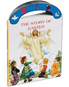 The Story of Easter by Book Publishing is an ideal book for young children. A sturdy that will stand up to wear and tear, it provides clear, simple text to introduce to events surrounding the death and Resurrection of With full-color illustrations. Catholic Books, Catholic Kids, Communion Sets, Easter Story, Jesus Resurrection, Book Format, Book Publishing, Kids And Parenting, Childrens Books