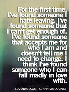 Funny Quotes Inspirational To Live By When You're Feeling Down Cute Quotes for Your Boyfriend to Make Him Smile 49 Cute Boyfriend Quotes for Him 39 New Funny Quotes You're Going To Love 50 Love Quotes To Remind You Just How Beautiful Love Is Lov. Best Love Quotes, Great Quotes, Quotes To Live By, Favorite Quotes, Funny Quotes, Inspirational Quotes, Perfect Guy Quotes, Madly In Love Quotes, In Love With You Quotes