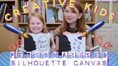 Creative Kids | Personalised Silhouette Canvas | Cute Gift! | Mother's Day! | Kids Craft - YouTube