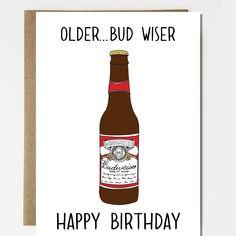 Funny Older Bud Wiser Happy Birthday Biatch Birthday Card Happy Birthday Funny Card Greeting Card Birthday Card Messages Happy Birthday Wishes For A Friend, Happy Birthday Best Friend, Birthday Wishes Quotes, Funny Birthday Gifts, Funny Birthday Greetings, Birthday Memes, Birthday For Him, Husband Birthday, Birthday Ideas
