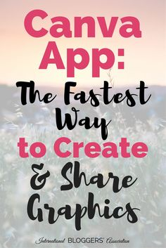 Canva App: The Fastest Way to Create and Share Graphics -  The new Canva app is the fastest way to create and share graphics! I'm sure you've already heard about http://Canva.com, the free graphic design platform that allows you to easily create and edit beautiful images, graphics, documents, and just about anything else you can think of. You...  http://www.internationalbloggersassociation.com/canva-app-fastest-way-create-share-graphics/