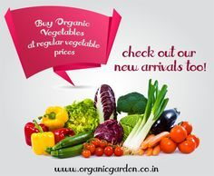 Buy Organic Vegetables at regular vegetable prices, check out our new arrivals too! http://bit.ly/MGvHMD