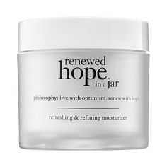 philosophy Renewed Hope In A Jar - An advanced, lightweight, whipped moisturizer that renews skin and provides all-day hydration. #Sephora #skincare #moisturizer