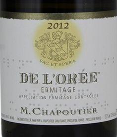 2012 M. Chapoutier Ermitage Blanc De L'Orée