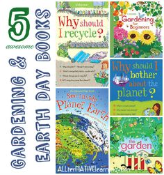 Kids literature regarding gardening and other books for earth day and learning about the planet.