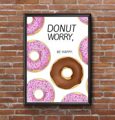 DONUT Worry Be Happy Poster INSTANT DOWNLOAD