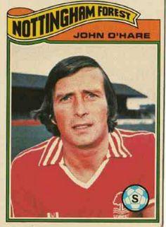 John O'Hare of Nottingham Forest in Soccer Cards, Football Cards, Football Players, Baseball Cards, Football Stuff, Nottingham Forest Fc, Back In The Day, Hare, 1970s