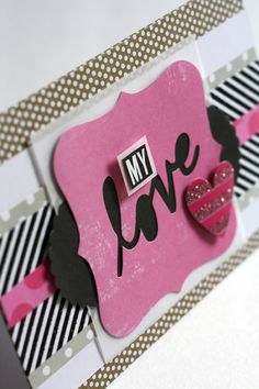 Love - Valentine's Day Card, handmade card using Cards in an Instant by me & my BIG ideas.  (mambi)