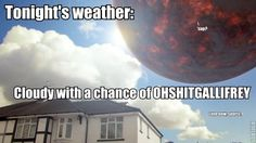 """Meteorologists for the greater London area must have just given up by now. """"Cloudy w/a chance of Daleks,"""" """"Rain w/a 10% chance of Racnoss,"""" """"High winds and a possible galactic shift…"""""""