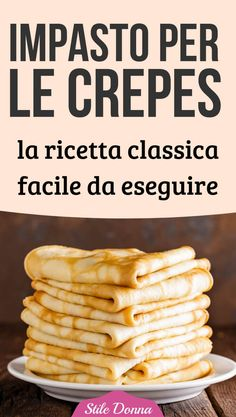 Dough for crepes. The easy-to-perform classic recipe - - Mini Desserts, Christmas Desserts, Cannelloni, Nutella Crepes, Crepe Recipes, Galette, Beignets, Healthy Breakfast Recipes, Finger Foods