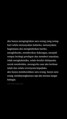Ispirational Quotes, Self Quotes, Words Quotes, Qoutes, Quotes Lucu, Jodoh Quotes, My Everything Quotes, Cinta Quotes, Wattpad Quotes