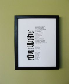 """Pablo Neruda Letterpress Print: """"Your Laughter"""", Art Print, Wood and Metal Type, Black, Cotton Paper, Wall Print, Home Decor, Love Poem"""