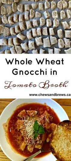 Whole Wheat Gnocchi in Tomato Broth ~ http://www.chewsandbrews.ca