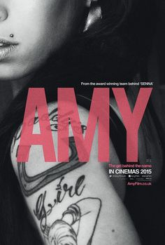 Amy, a documentary film on singer Amy Winehouse. Directed by Asif Kapadia.