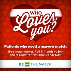 Who loves you? Patients who need a marrow match! Be a matchmaker- repin & encourage friends to join Be The Match Registry for #NationalDonorDay. Acute Myeloid Leukemia, Aplastic Anemia, Leukemia And Lymphoma Society, Bone Marrow, Family Life, Encouragement, Brother, Favorite Things, Join