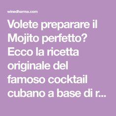 001b652fcca26 Mojito ricetta originale  come preparare il cocktail più amato dal mitico  Hemingway