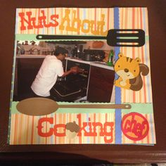 Nuts About Cooking: This is a 8 by 8 scrapbook page featuring utensils from Cricut Everyday Dolls cartridge, squirrel from Create a Critter cartridge and Chef title from Kitchen cartridge.