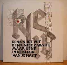' De kleur van je Hart'  Kalligrafie: Marianne van der Lugt - van ' Hof. Tekst: Frank Boeijen.