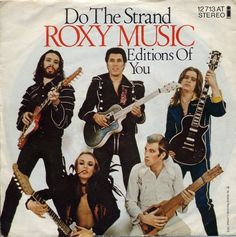 """""""Do the Strand"""" by Roxy Music."""