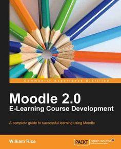 Moodle 2.0 E-Learning Course Development (book)