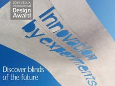 VELUX International Design AwardInnovation by Experiments – discover blinds of the future