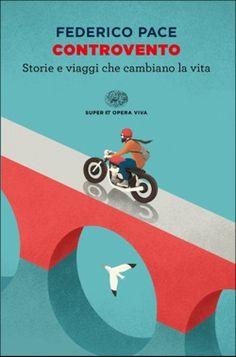 Federico Pace, Controvento, Super ET Opera Viva - DISPONIBILE ANCHE IN EBOOK