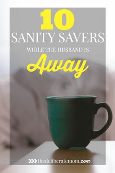 Does your husband go away on business, leaving you to the task of solo parenting? Here are 10 sanity savers to put into practice while the husband is away.