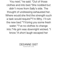 "Deeanne Gist - ""You next,"" he said. ""Out of those clothes and into bed.""She nodded but didn't move..."". inspirational, romance, christian, historical-romance, historical, inspirational-romance, bride, brides, a-bride-most-begrudging, christian-romance, connie, constance, constance-morrow, deeanne-gist, drew, drew-o-conner"