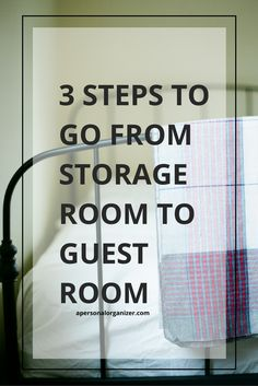 3 Steps to Prepare Your Guestroom For House Guests