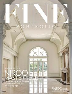 FINE Portfolio  |  3/14  Featuring luxury homes and lifestyles in the Greater Washington, DC area. March 2014.